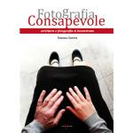"""""""Fotografia consapevole"""""""