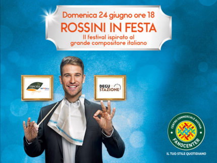 Rossini in Festa - FanoCenter - Fano