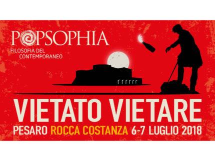 """Locandina del festival di Popsophia """"Vietato vietare"""""""