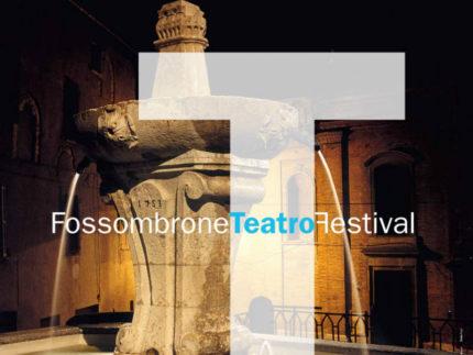 Fossombrone Teatro Festival