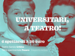 Universitari a teatro a Urbino