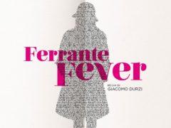 "Locandina del documentario ""Ferrante Fever"""