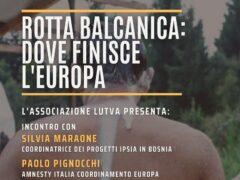 """Incontro """"Rotta balcanica: dove finisce l'Europa"""""""